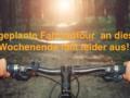 Absage der Fahrradtour am 17.08.2019
